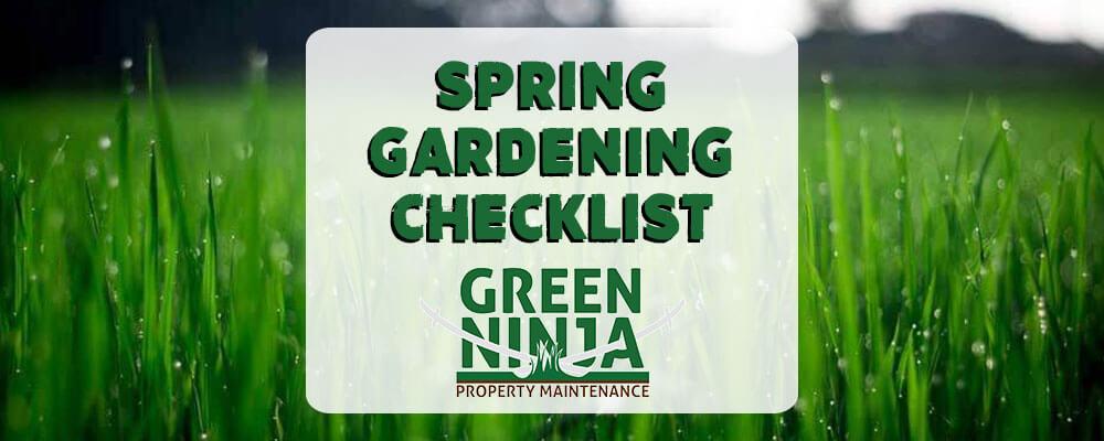 Spring 2018 Spring Gardening Checklist