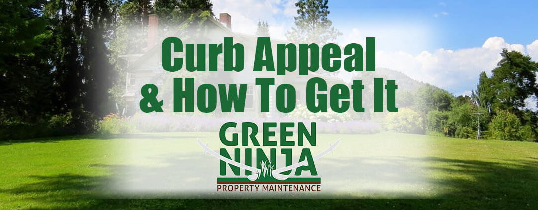 Curb Appeal and How To Get It With Landscaping